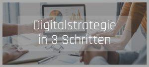 Digitalisierungsstrategie in 3 Schritten erfolgreich meistern | Die Digitalbegleiter Blog Strategie